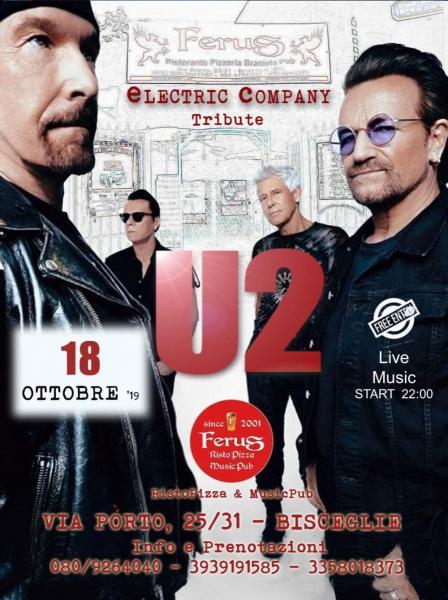 """U2 special live tribute con gli """" ELECTRIC COMPANY """""""