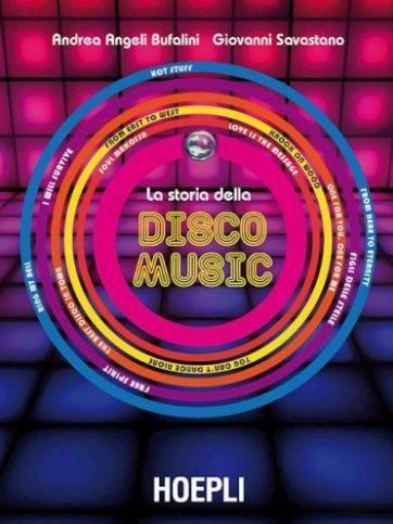 """Presentazione del libro """"La storia della Disco Music"""""""