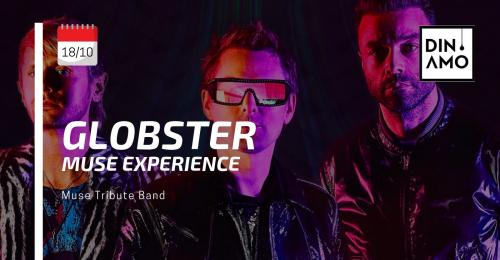 Globster Muse Experience live al Dinamo