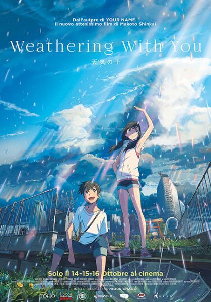 WEATHERING WITH YOU - LA RAGAZZA DEL TEMPO Per la prima volta sul grande schermo arriva la nuova gemma del Maestro Makoto Shinkai