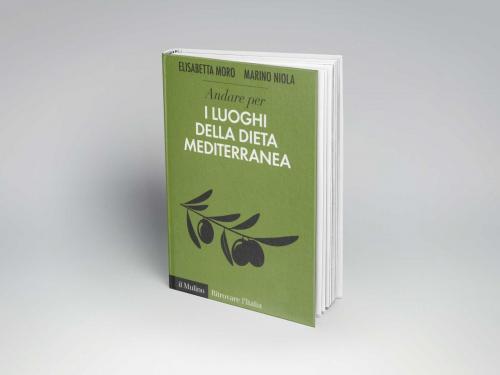 """Presentazione del Libro """"Andare per i Luoghi della Dieta Mediterranea"""""""