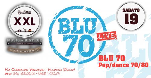 BLU70 at XXL Music Bistrot (Villanova)