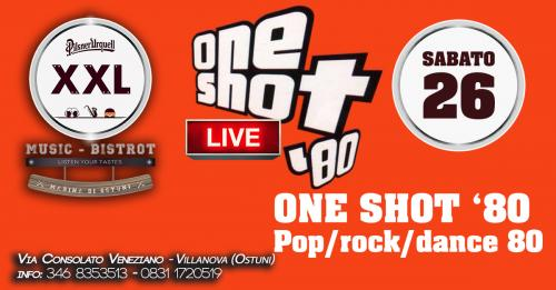 One Shot 80 at XXL Music Bistrot (Villanova)