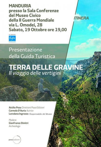 """Presentazione della guida """"Terra delle gravine – il viaggio delle vertigini"""", con la presenza dell'autrice Carmela D'Auria, sabato 19 ottobre a Manduria"""