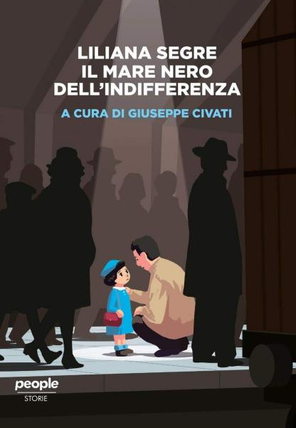 """""""Liliana Segre. il Mare Nero Dell'indifferenza"""" di Giuseppe Civati"""