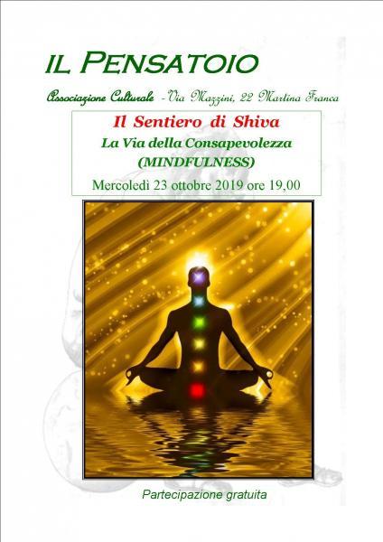 La Via della Consapevolezza (Mindfulness) - Il Sentiero di Shiva