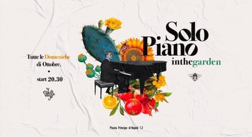 Solo Piano inthegarden // Orazio Saracino