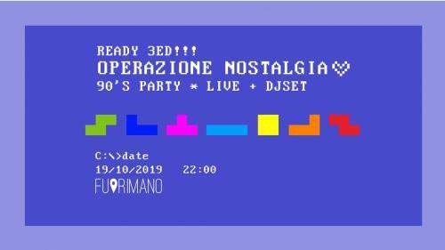 Operazione Nostalgia *3 Ed* - 90's Party