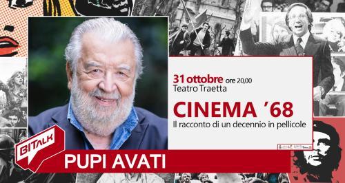 BITalk - Cinema '68, il talk con Pupi Avati