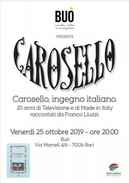 Carosello, ingegno italiano. 20 anni di Televisione italiana e di Made in Italy.