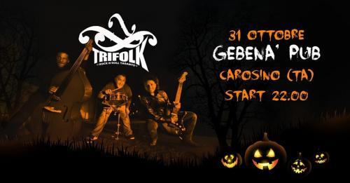 Halloween al Gebenà con i Trifolk