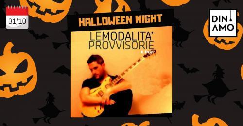 Halloween Night | Le Modalità Provvisorie live da Dinamo