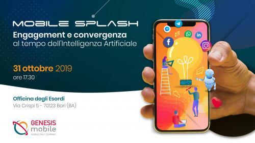 Mobile Splash - Engagement e convergenza al tempo dell'Intelligenza Artificiale