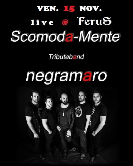 """Scomoda_Mente"" -  Negramaro Tribute Band Live"