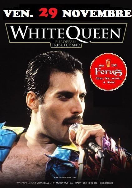 "QUEEN SPECIAL TRIBUTE SHOW con i ""WHITE QUEEN"" live at FERUS"