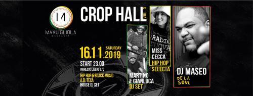 CROP HALL Vol. 3 // Special guest Dj Maseo of De La Soul