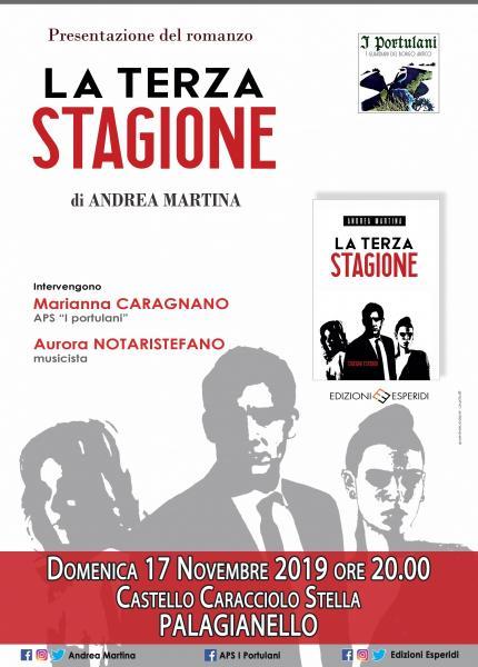 """Andrea Martina racconta """"La Terza Stagione"""" (Ed. Esperidi)"""