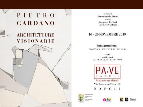 Pietro Gardano / Architetture visionarie