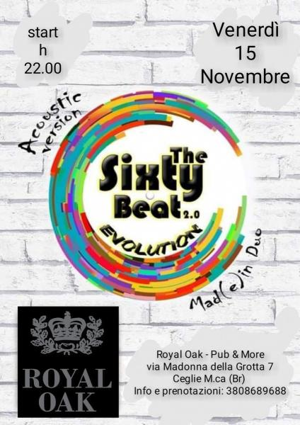 The Sixty Beat 2.0 EVOLUTION-acoustic version Mad(e) in Duo LIVE@Royal Oak - Pub & More-Ceglie M.ca (Br)