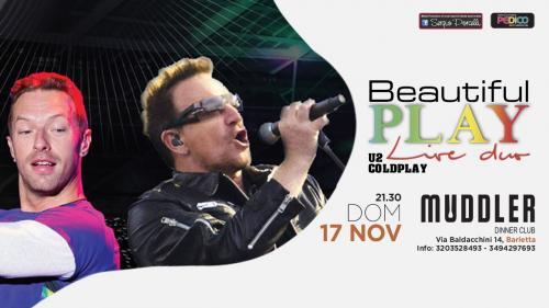 Beautiful Play U2 & Coldplay Live Duo