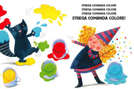 """Strega comanda colore"" - laboratorio artistico in movimento"