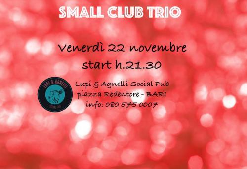 Small Club Trio LIVE!