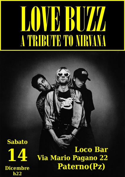Love Buzz in concerto - A Tribute to Nirvana
