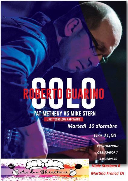 "Roberto Guarino ""SOLO"" Pat Metheny VS Mike Stern"