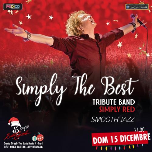 Simply the Best - Tribute band Simply Red Smooth Jazz a Trani