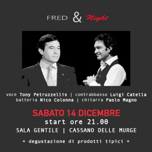 Fred & Night - Fred Bongusto Tribute Night & Degustazione di Prodotti Tipici