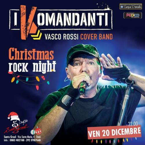 I Komandanti Vasco Rossi cover band - Christmas rock night