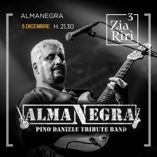 ALMANEGRA Pino Daniele Tribute Band alla Locanda di Zia Rirì