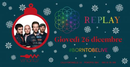 Giovedì 26/12 sul palco del Vinarius i RE_PLAY COLDPLAY TRIBUTE BAND COLDPLAY