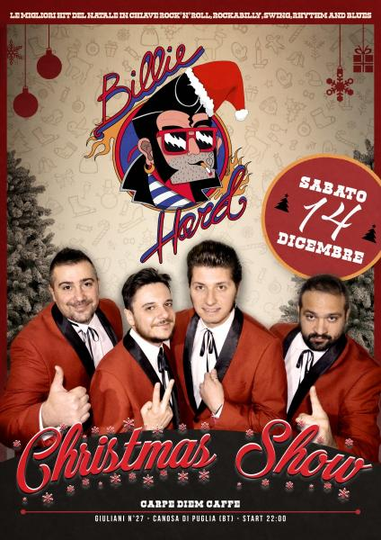Billie Hard Christmas Show live at Carpe Diem Caffè