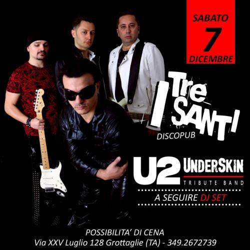 UNDERSKIN tributo U2 + dj set
