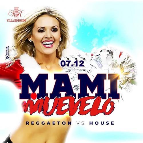 Mamy Muevelo - Reggaeton vs House Music - La festa abbia inizio