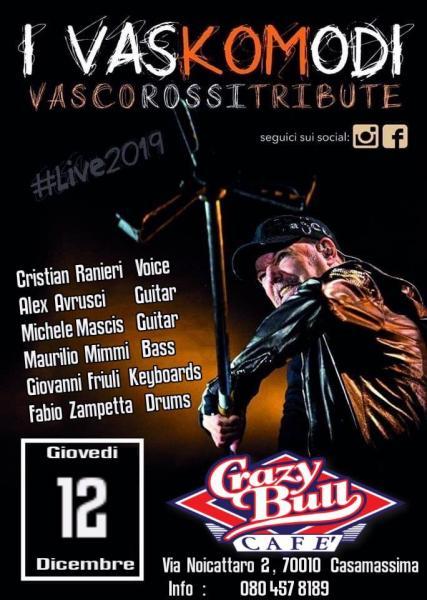 I Vaskomodi (Tributo a Vasco) at Crazy Bull-Casamassima(Ba)