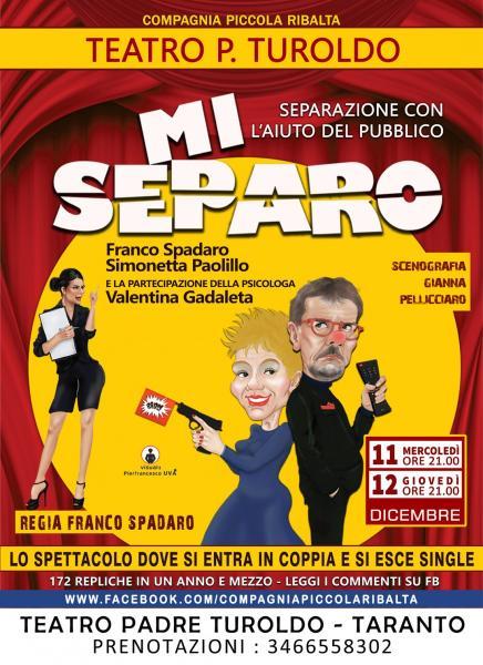 Mi Separo - Teatro P. Turoldo