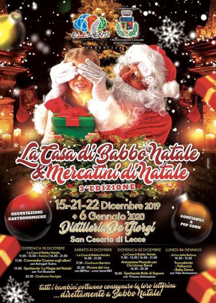 La Casa di Babbo Natale & Mercatini di Natale