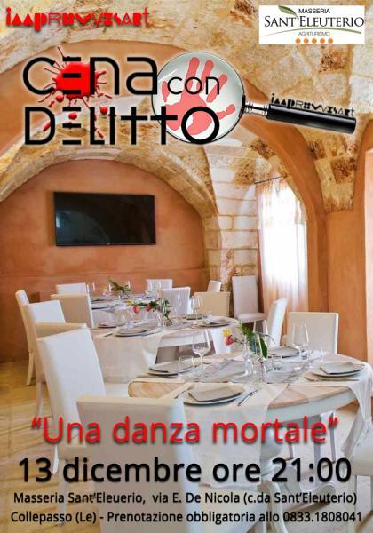 """Cena con Delitto """"Una danza mortale"""" il 13 dicembre a Collepasso"""