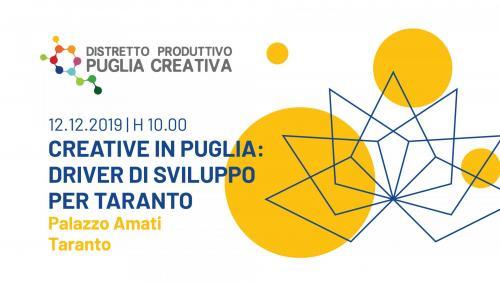 Creative in Puglia: Driver di Sviluppo per Taranto