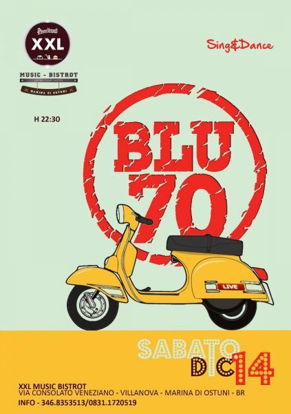 BLU70 at XXL Music Bistrot (Villanova)
