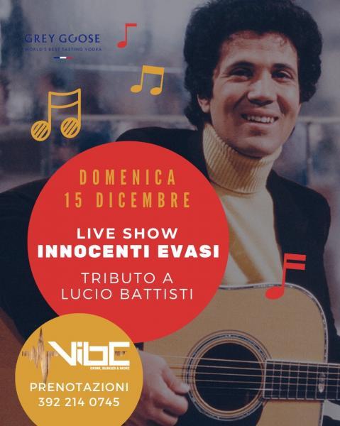 Live Show INNOCENTI EVASI - Tributo a Lucio Battisti