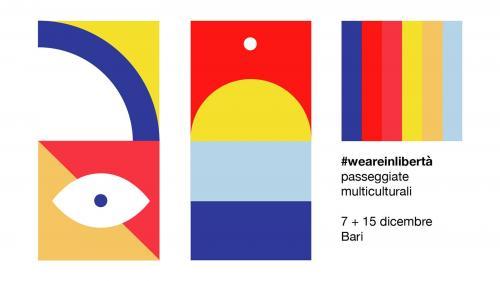Freetour #weareinlibertà-Passeggiate multiculturali tra Libertà e Bari Vecchia