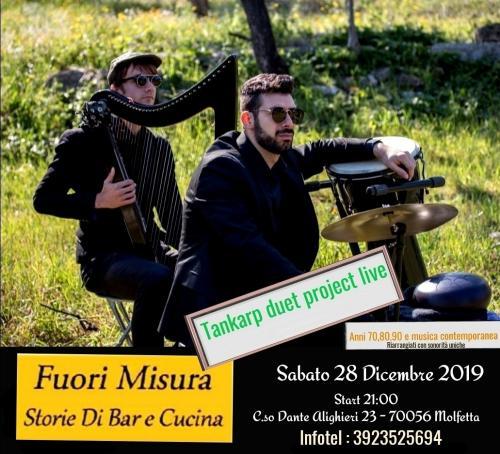 Tankarp duet project live Fuorimisura - molfetta
