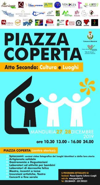 Ritorna PIAZZA COPERTA: venerdì 27 e sabato 28 dicembre due giorni di attività, laboratori, teatro, concerti e degustazioni, per far rivivere il Mercato Coperto di Manduria.