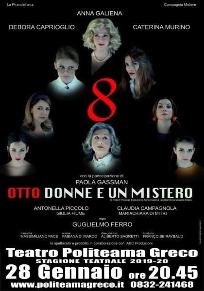 """""""Otto donne  e un mistero"""" in scena a Lecce"""