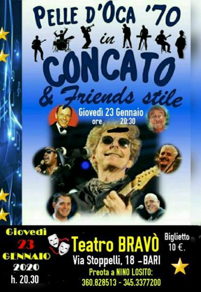 """1° Rassegna """"COVER DI STELLE"""" al Teatro BRAVO' - Si parte con lo storico gruppo barese """"PELLE D'OCA '70"""" &  Friends style"""" Giovedì 23 Gennaio 2020 h. 20:30 -"""