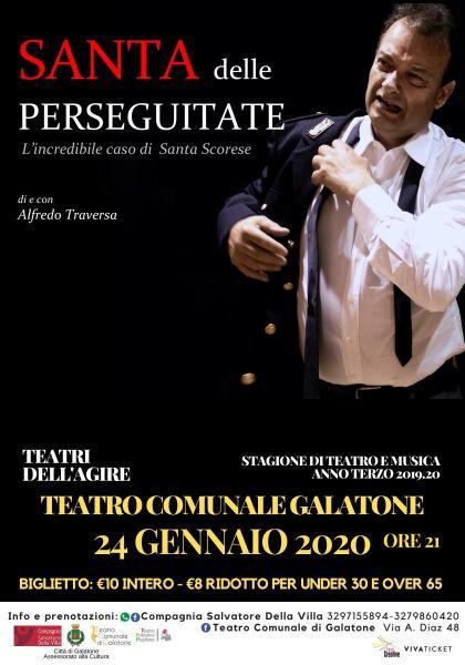 Santa delle Perseguitate di e con Alfredo Traversa per la stagione teatrale 'Teatri dell'Agire'