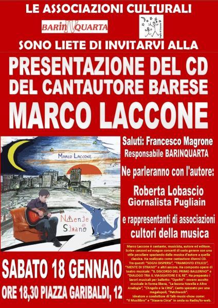 Il cantautore Marco Laccone presenta il suo nuovo cd   ''Niente di strano''   a  Carbonara (ba)